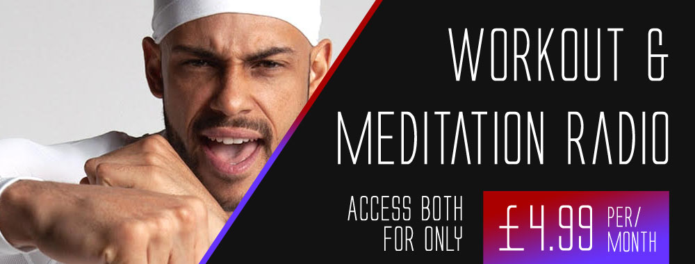Workout & Meditation